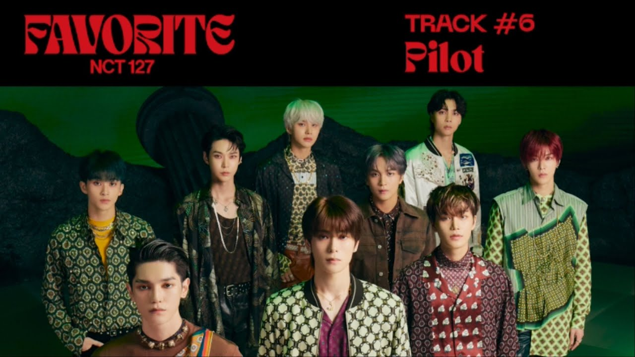 Download NCT 127 'Pilot' (Official Audio)   Favorite - The 3rd Album Repackage