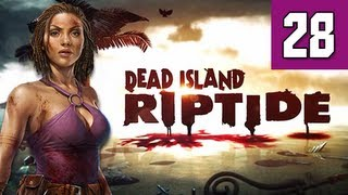 Dead Island Riptide Walkthrough - Part 28 Tunnels Gameplay Commentary