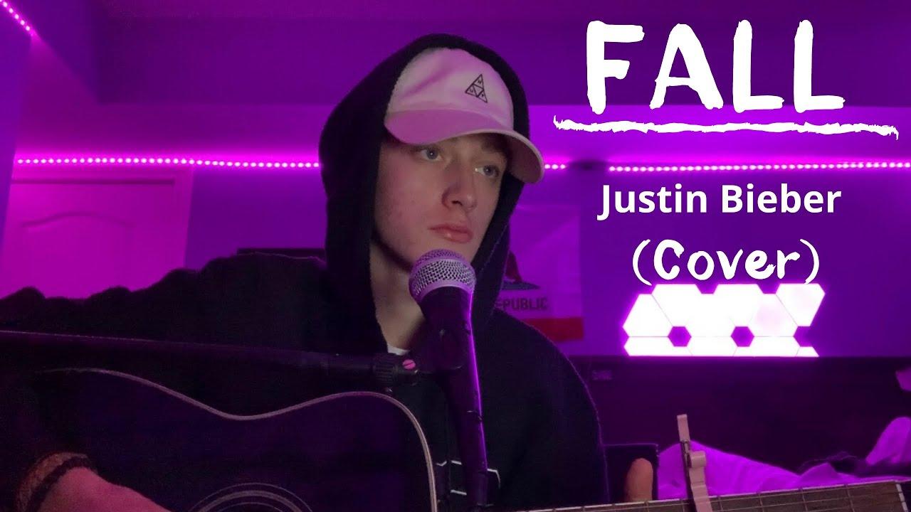 Fall- Justin Bieber (Cover By Liam Farquhar)