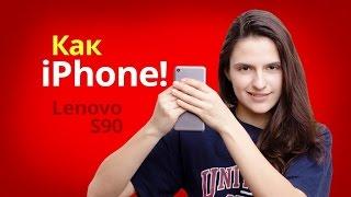 Обзор смартфона Lenovo Sisley S90