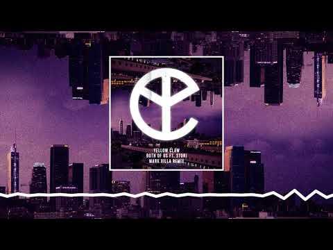 Yellow Claw - Both Of Us Ft STORi [Mark Villa Remix]