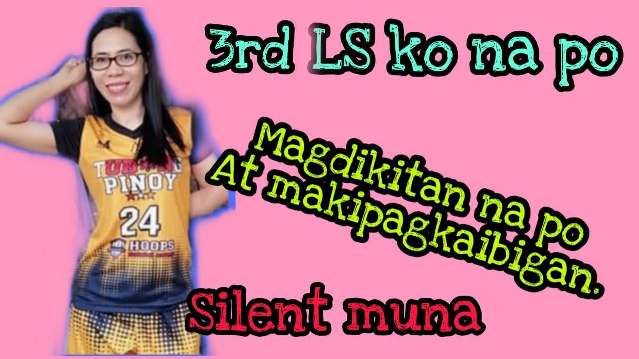 3rd LS Silent makipagkaibigan lang kayo guys