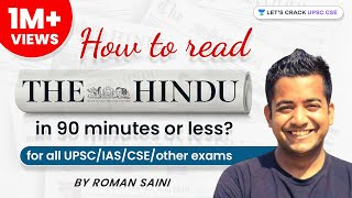 Roman Saini - How To Read The Hindu in 90 minutes or less? (for all UPSC/IAS/CSE/other exams)