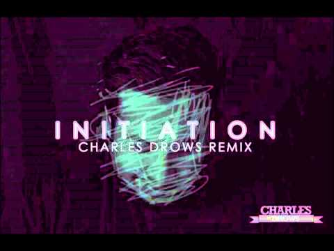 Initiation (Charles Drows Remix)
