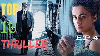 Top 10 Bollywood Suspense Thriller Movies You Should Watch At Least Once In Your Life I Episode 4
