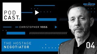 Mastering the Art of Negotiation with an FBI Hostage Negotiator   Chris Voss