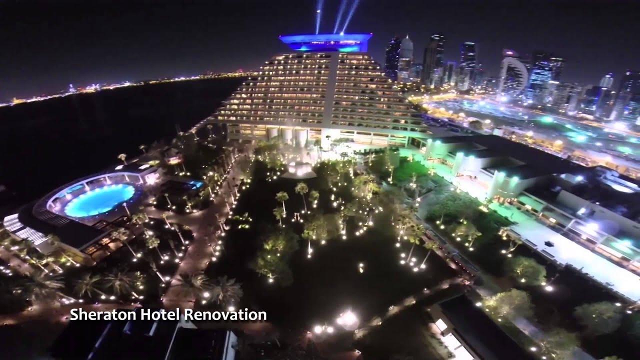 sheraton doha hotel renovation facde lighting youtube