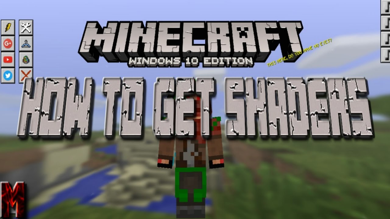 Can You Get Shaders For Minecraft Windows 10