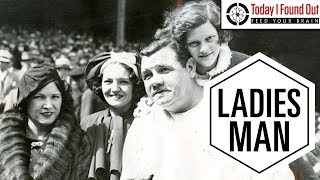 Babe Ruth - The Ladies Man
