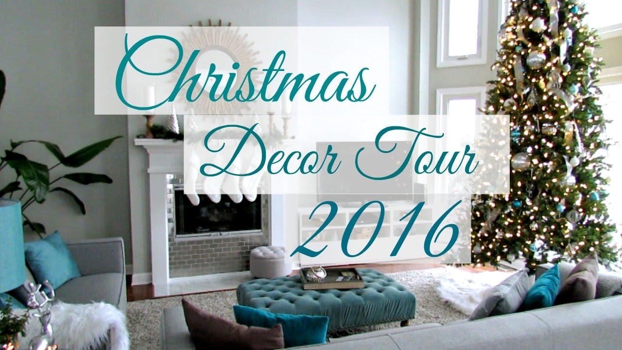 Christmas Decor Home Tour 2016 Youtube