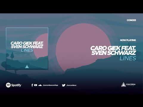 Caro Giek feat. Sven Schwarz - Lines