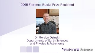 The 2015 Florence Bucke Prize Lecture with Dr. Gordon Osinski