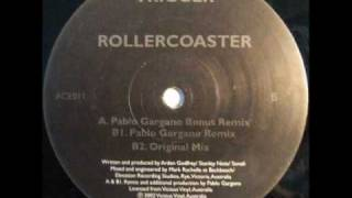 Trigger - Rollercoaster (Pablo Gargano Bonus Mix).wmv