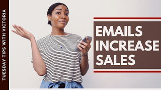 How to Use Email Marketing to Increase Sales: 5 Effortless Email Campaigns to Send