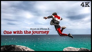One with the Journey - Shoot on iPhone X (4K) | Stysio