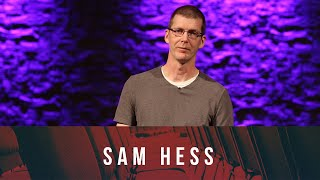 Stories From the Seats: Sam Hess