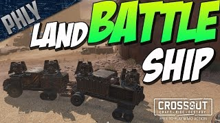Crossout - 4 X 100MM CANNONS - LAND BATTLESHIP (Crossout Gameplay