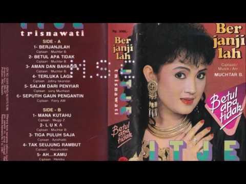 Berjanjilah / Itje Trisnawati (original Full)