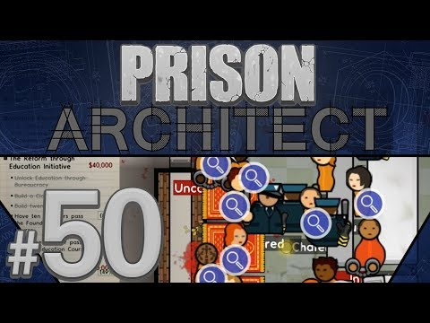 Prison Architect - Just Not Working - PART #50