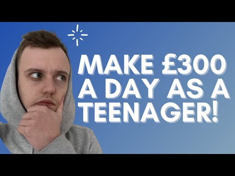 How To Make Money Online UK as a Teenager (2021)