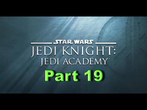 Star Wars Jedi Knight Jedi Academy Walkthrough Part 19 - Dismantle Device - Yalara |