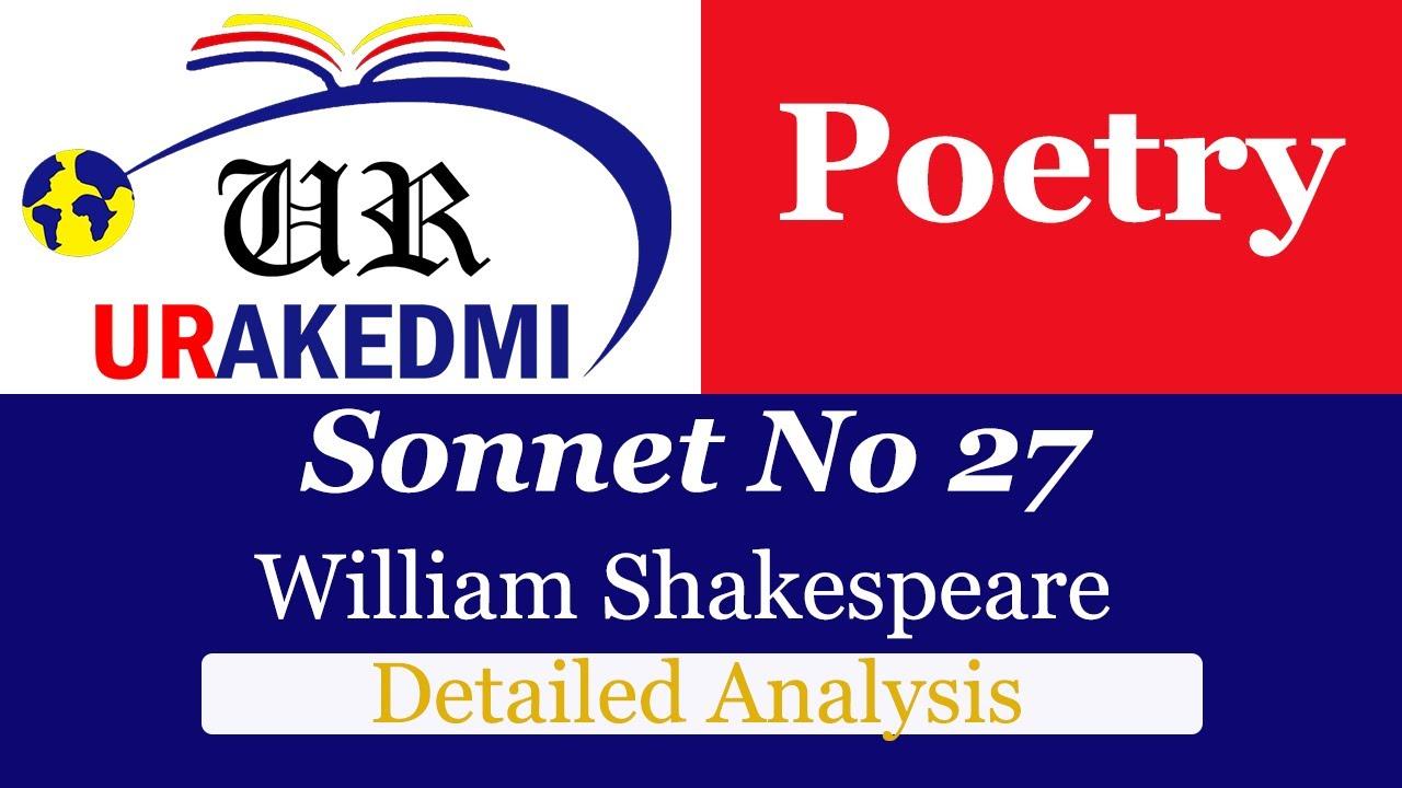 Sonnet No 27 Analysi William Shakespeare Shakespearean Youtube Analysis