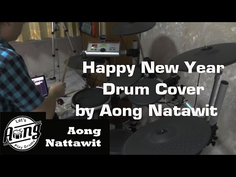 Happy New Year สวัสดีปีใหม่ - เบิร์ด ธงไชย [Electric Drum Cover & Rearranged by Aong Nattawit]