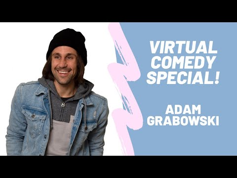 VIRTUAL COMEDY SHOW - Adam Grabowski
