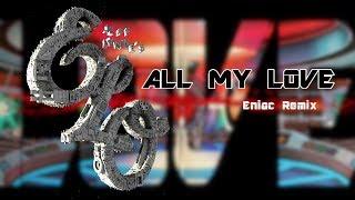 "Jeff Lynne´s ELO ""All My Love"" Eniac Remix"