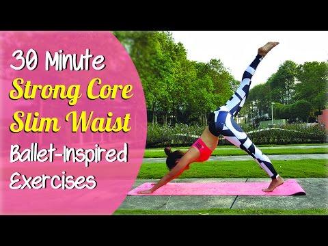 30-Minute Strong CORE Slim Waist Ballet-Inspired Exercises