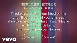 We The Kings - Say It Now (Lyric Video)