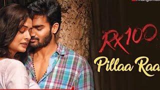 Pilla Raa | Rx 100 | remix | dj yaX / DJ YOGISH  | Karthikeya | Payal Rajput | Latest  Telugu