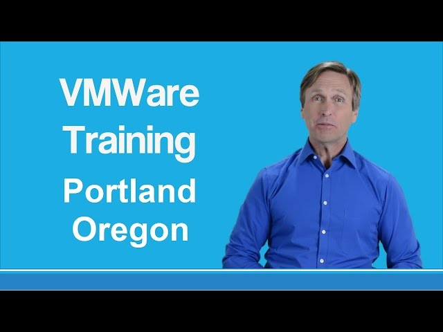 VMware Certified Portland Oregon