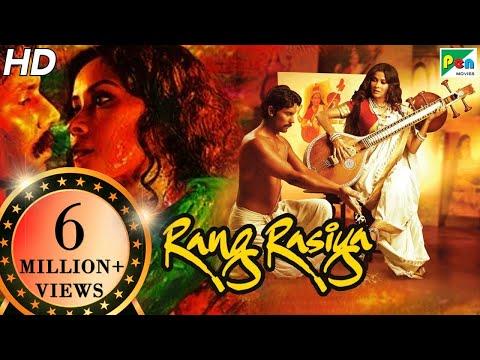 Rang Rasiya | Full Movie | Randeep Hooda, Nandana Sen, Paresh Rawal | HD 1080p