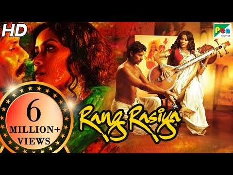 Rang Rasiya | Full Movie | Randeep Hooda,...