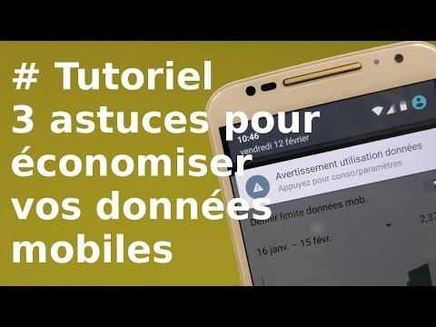 [TUTORIEL] 3 Astuces Pour économiser Les Données Mobiles Sur Android