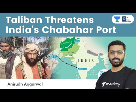 With Afghanistan in Taliban's grip, Indian investments in Chabahar port faces threat