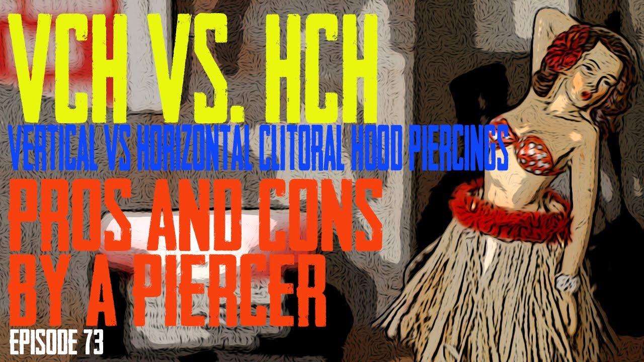 VCH Vertical Clitoral Hood Vs  HCH Horizontal Clitoral Hood Piercing  Pros & Cons by a Piercer EP73