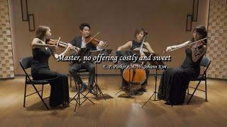 값 비싼 향유를 주께 드린 현악 사중주 찬양 ( 김명환 선교사 편곡 ) Master,  no offering, costly and sweet string quartet