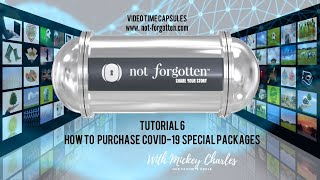 NotForgotten Tutorial 6 : How to Purchase the COVID-19 Special Packages
