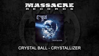 CRYSTAL BALL - Crystallizer (Full Album / Digipak Edition)