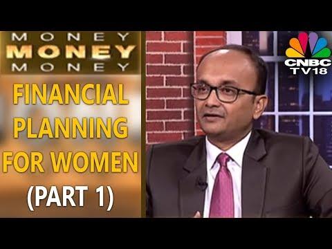 MONEY MONEY MONEY: FINANCIAL PLANNING FOR WOMEN (PART 1)