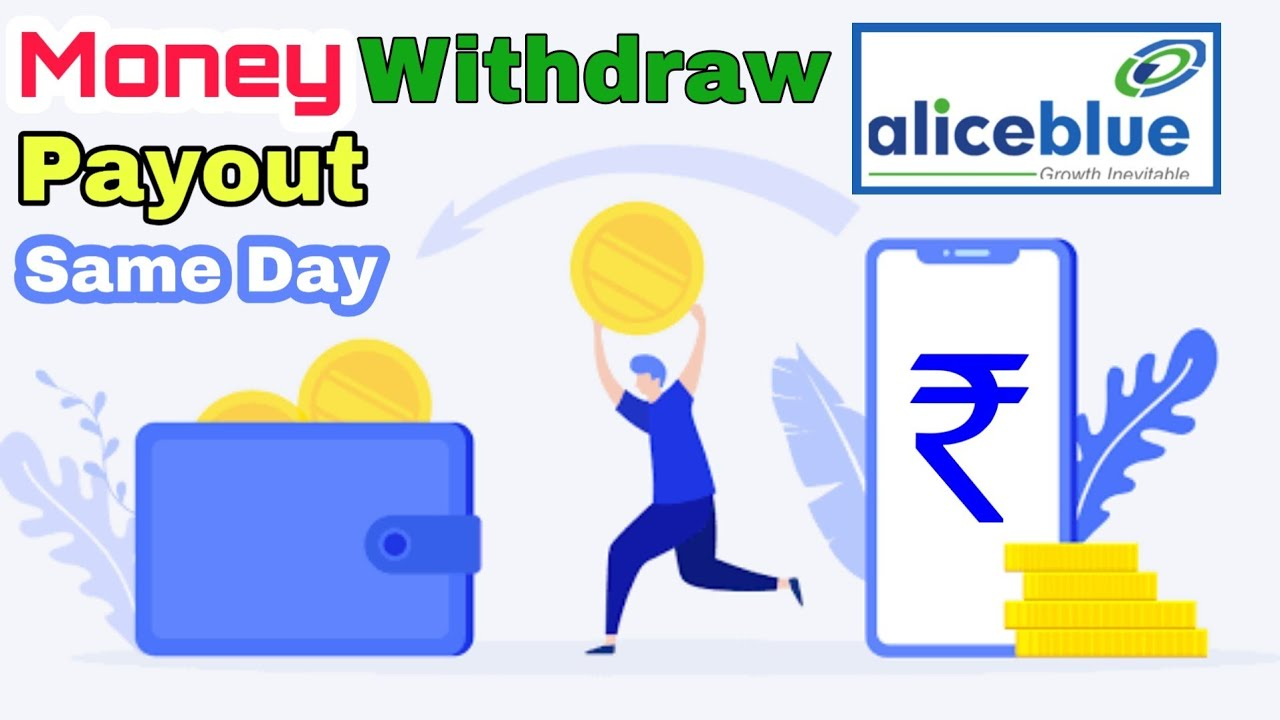 Money Withdrawal || Aliceblue Payout