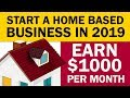 Start a Home Based Business in 2019 & Earn Part Time Income