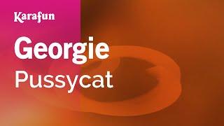 Karaoke Georgie - Pussycat *