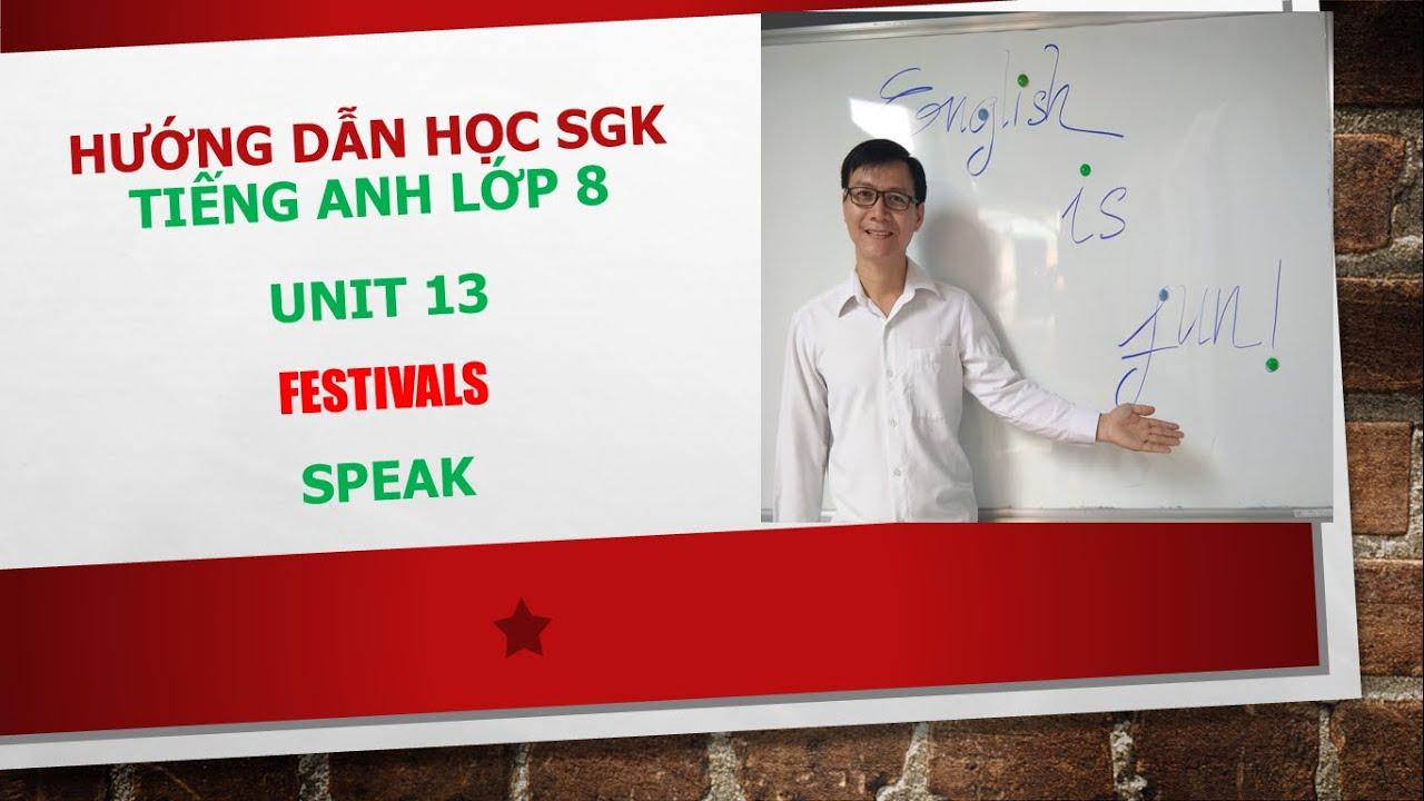 Hướng dẫn học SGK Tiếng Anh lớp 8 – Unit 13: Speak – Task 1