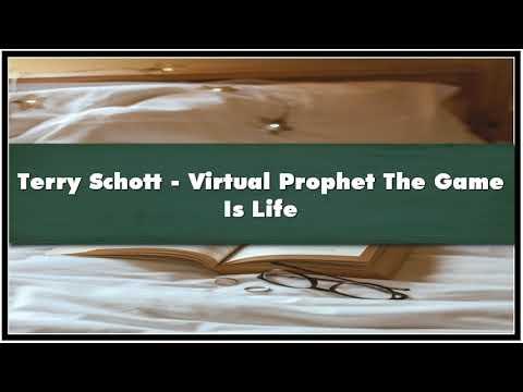 Terry Schott Virtual Prophet The Game Is Life Audiobook Mp3