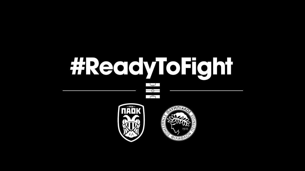 Paok Olympiakos: PAOK-Olympiakos: Ready To Fight