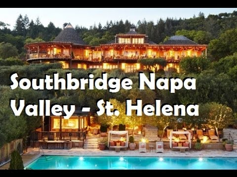 Southbridge Napa Valley St Helena Hotels California