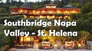 Southbridge Napa Valley - St. Helena Hotels, California